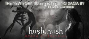 HUSH, HUSH -Becca Fitzpatrick
